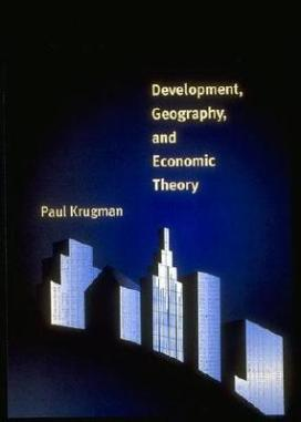 Development-Geography-and-Economic-Theory-Krugman-Paul-9780262112031