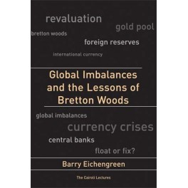 Global-Imbalances-and-the-Lessons-of-Bretton-Woods
